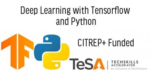 Deep Learning with Tensorflow and Python (CITREP+ Funded)